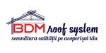 BDM ROOF SYSTEM - Furnizor de țigle metalice pentru acoperiș